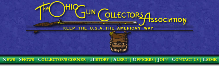Welcome to the Ohio Gun Collectors Association Online